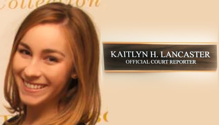 Kaitlyn H. Lancaster, CSR, Official Court Reporter smiling at the camera. On the right-hand side of the image, it shows her new, official name plate.